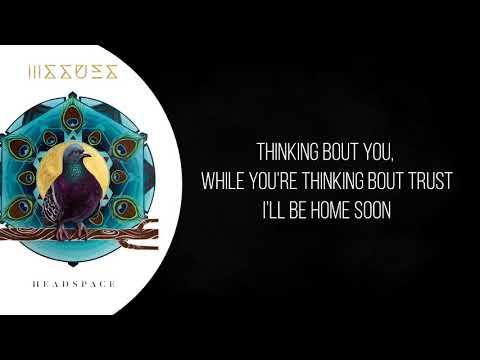 Home Soon - Issues (Lyrics)
