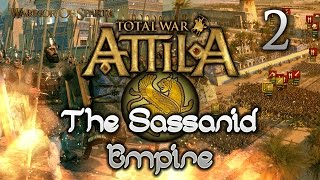 Total War: Attila - Gameplay ~ The Sassanid Empire Campaign #2 - Advancing into the Desert!