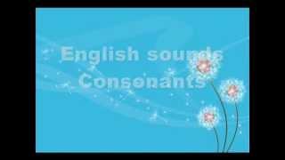 English sounds - Consonants. Английские звуки - согласные