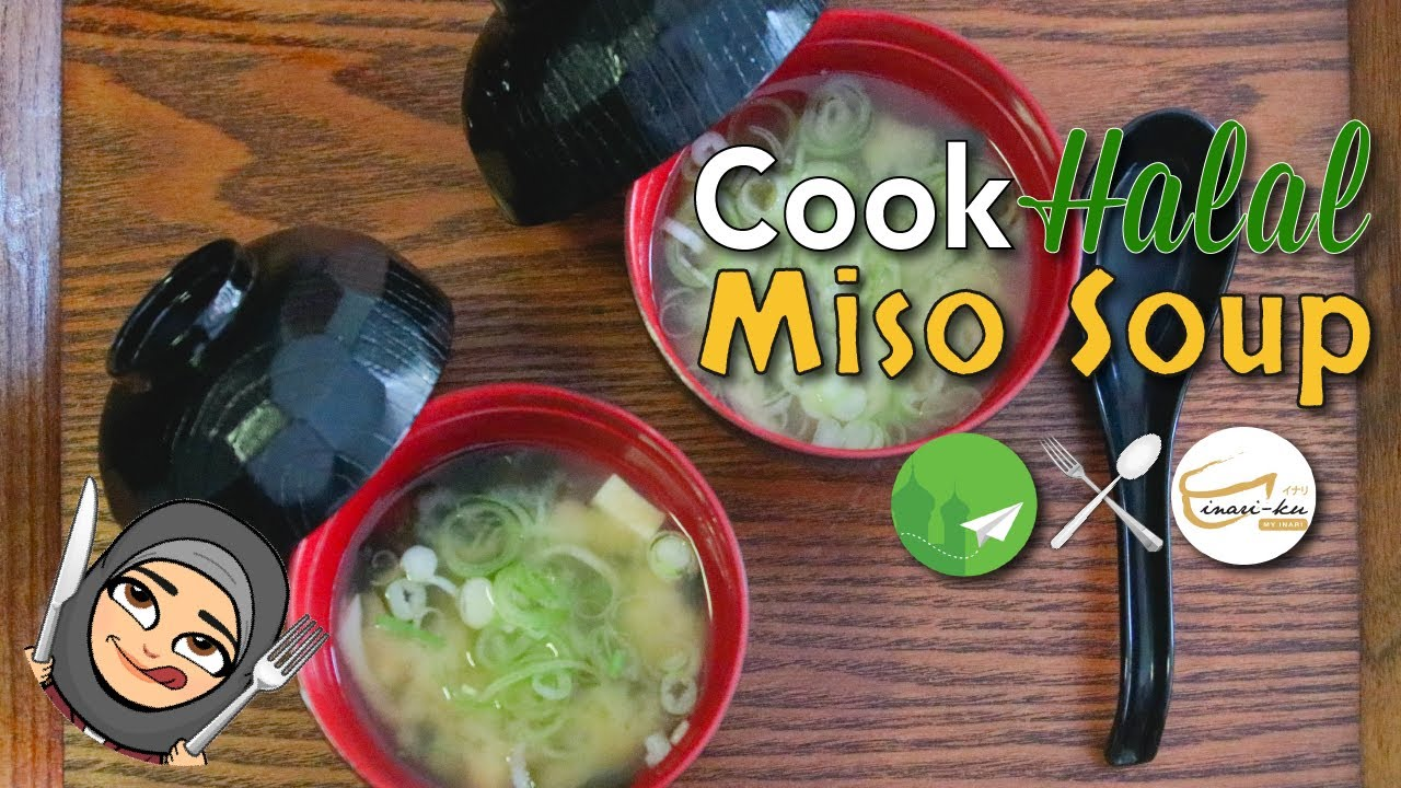 Cook halal recipes halal japanese cuisine miso soup easy recipes cook halal recipes halal japanese cuisine miso soup easy recipes for beginners forumfinder Image collections