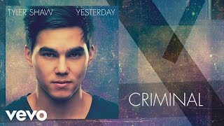 Tyler Shaw - Criminal