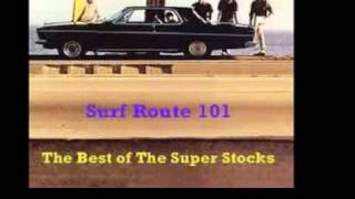 THE SUPER STOCKS - Surf Route 101