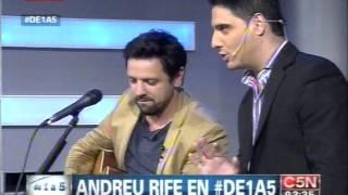 C5N - MUSICA EN VIVO: ANDREU RIFE EN DE 1 A 5