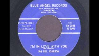 Big Bill Johnson - I'm In Love Wth You