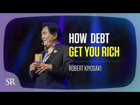 Go into debt to get wealthy? Here's how: – Robert Kiyosaki