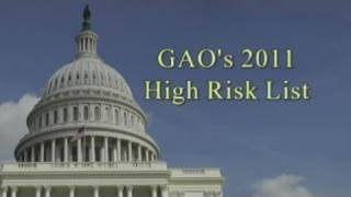 GAO: High Risk List 2011: Comptroller General Gene Dodaro