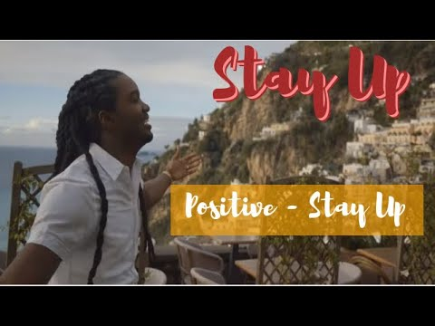 Positive Stay Up