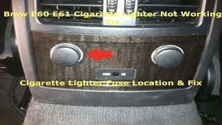 Bmw Cigarette Lighter Fuse Location & Fix Rear Lighter Socket