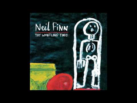 Neil Finn - She Will Have Her Way
