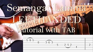 LEFTHANDED - Semangat Lamina - Guitar Intro & Solo Tutorial Slow Motion with TAB