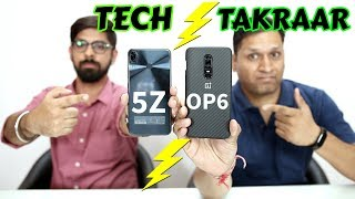 OnePlus 6 Vs Asus Zenfone 5Z | Tech Takraar🔥🔥🔥🔥🔥