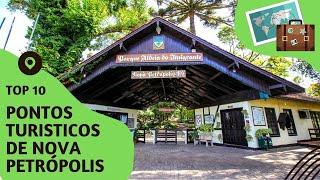10 pontos turisticos mais visitados de Nova Petropolis