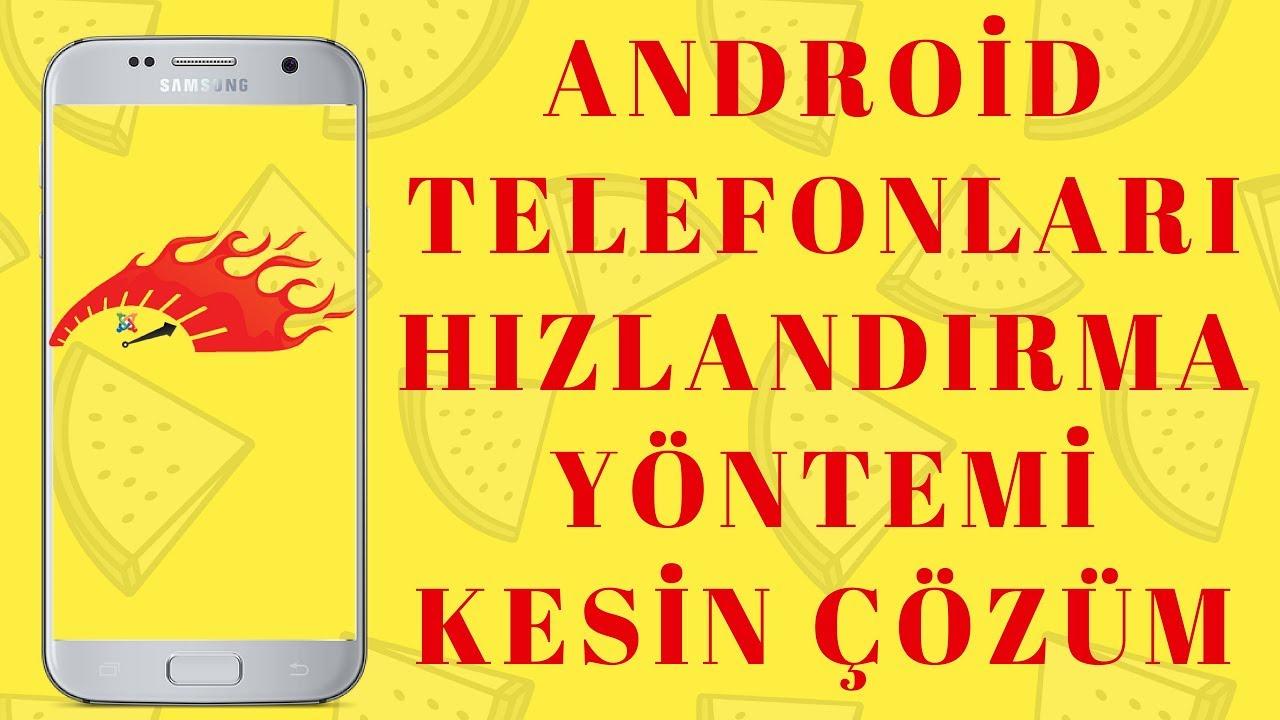 android telefon hizlandiran programlar