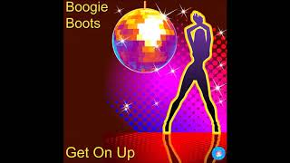 Boogie Boots - Get on up (2020 Rework)