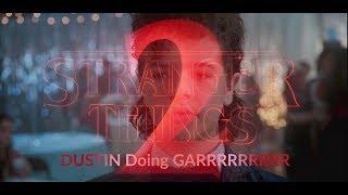 Stranger Things Season 2 Dustin doing GRRRRR All Scene