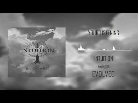 INTUITION - EVOLVED (OFFICIAL Audio Spectrum)