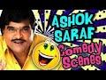 Ashok Saraf Best Comedy Scenes   Joru Ka Ghulam, Jodi No 1, Pyaar Kiya Toh Darna Kya