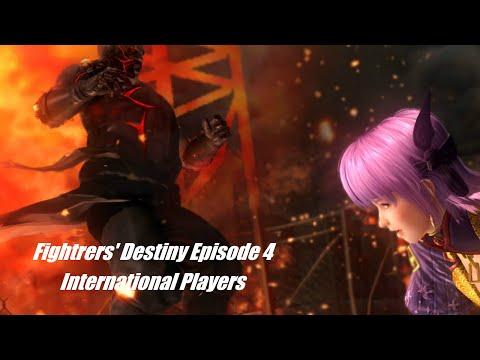 Fighters' Destiny International Players Episode Four (DOA Documentary)