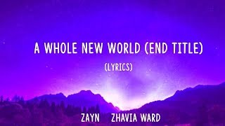 "Gambar cover ZAYN, Zhavia Ward - A Whole New World (End Title) [From ""Aladdin""/Lyrics]"