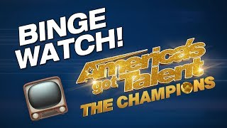 Binge Watch The Best Talent In The World! - America's Got Talent: The Champions