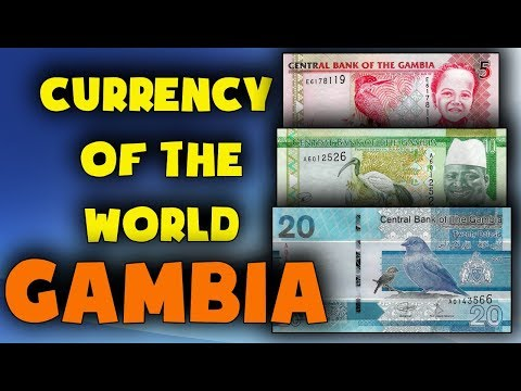 Currency Of The World - Gambia. Gambian Dalasi. Exchange Rates Gambia. Gambian Banknotes