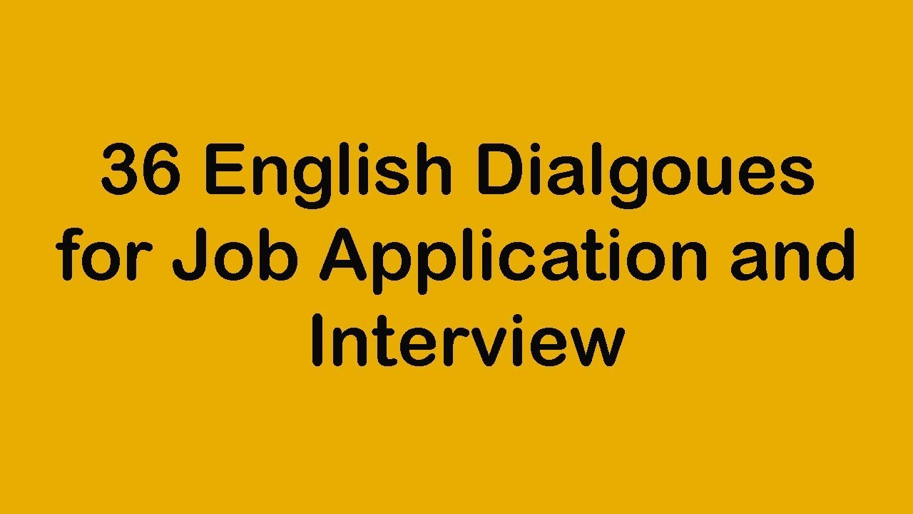 36 English Dialogues for Job Application and Interview ...