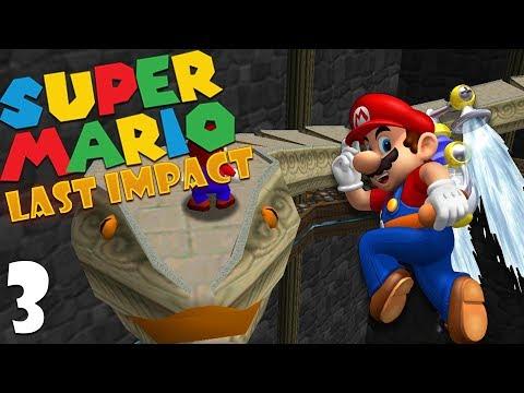 Super Mario 64: Last Impact - Part 3 [Mayan Mamba]