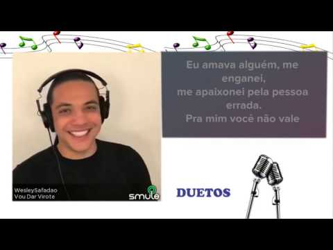 Cante com Wesley Safadão - Vou dar Virote