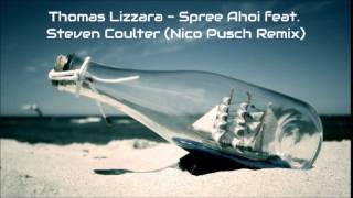 Thomas Lizzara - Spree Ahoi feat. Steven Coulter (Nico Pusch Remix)