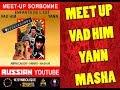 MEET UP YOUTUBE : VAD HIM, ENFANTS DE L'EST, YANN (09/03/2018)