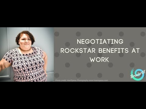 How to Negotiate Rockstar Benefits at Work!