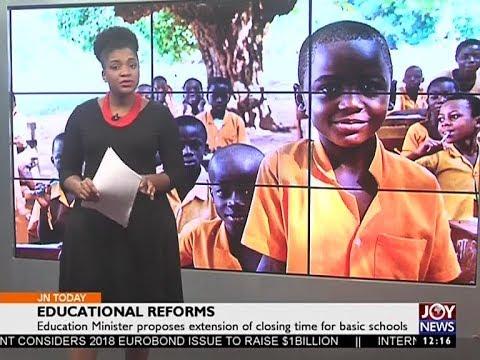 Educational Reforms - Joy News Today (9-8-17)