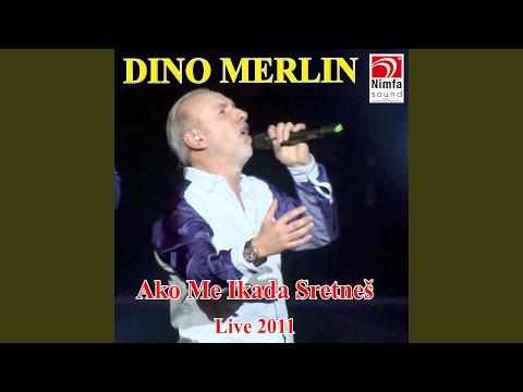 Ako Me Ikada Sretneš (Live)