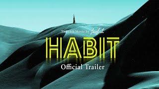 Habit - Level 1 Productions - Official Trailer [4k] - Keegan Kilbride, Tatum Monod