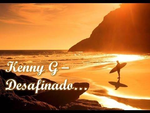 kenny-g-desafinado