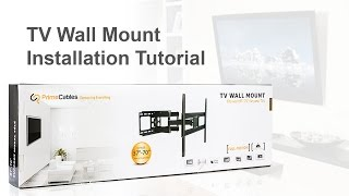 How to Install a TV Wall Mount  (Model: Cab-LPA36-466 from PrimeCables)