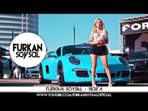 Furkan Soysal - NOVA