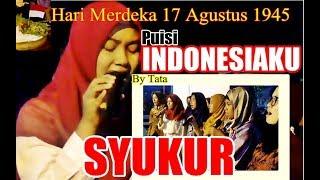 Syukuran Hut RI - Puisi Indonesiaku Dan Lagu Syukur Bikin Merinding