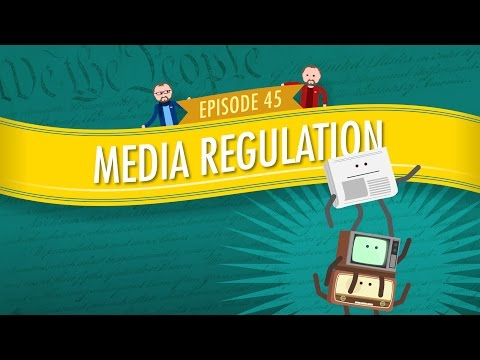Media Regulation: Crash Course Government And Politics #45