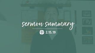 Sermon Summary   2.15.19