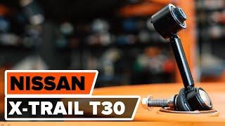 Hogyan cseréljünk Stabilizátor összekötő NISSAN X-TRAIL (T30) - online ingyenes videó