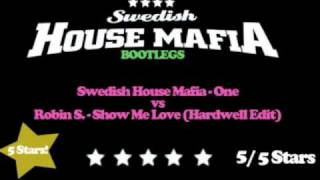 Swedish House Mafia - One vs Show Me Love (SHM Bootlegs)