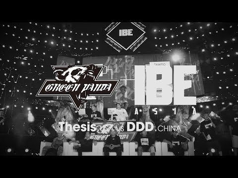 Thesis vs DDD (China) ► .stance x Green Panda ◄ IBE Asia 2017