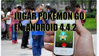 jugar pokémon go 0.35.0 en android 4.4.2 sin ser Root