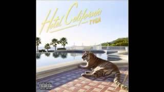 Tyga Dad's Letter Audio Hotel California