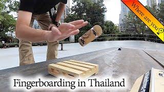 Fingerboarding in Thailand | คนเล่นสเก็ตบอร์ดนิ้วประเทศไทย