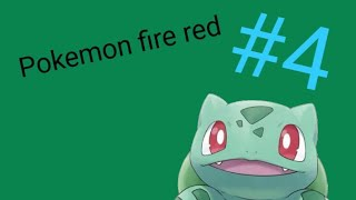 Let's play Pokemon Fire Red #4