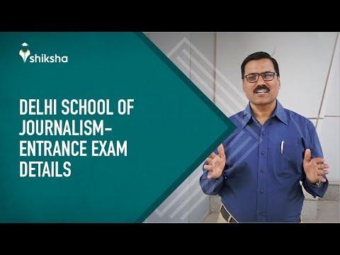 Delhi School Of Journalism Entrance Exam