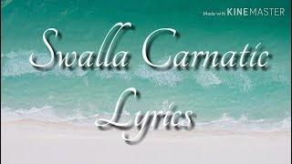 Gambar cover Swalla Carnatic Lyrics  