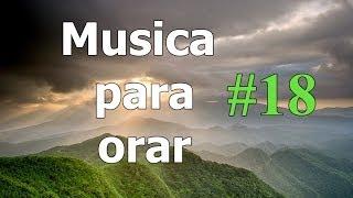 Musica de adoracion, Musica para orar gratis, musica instrumental de oracion
